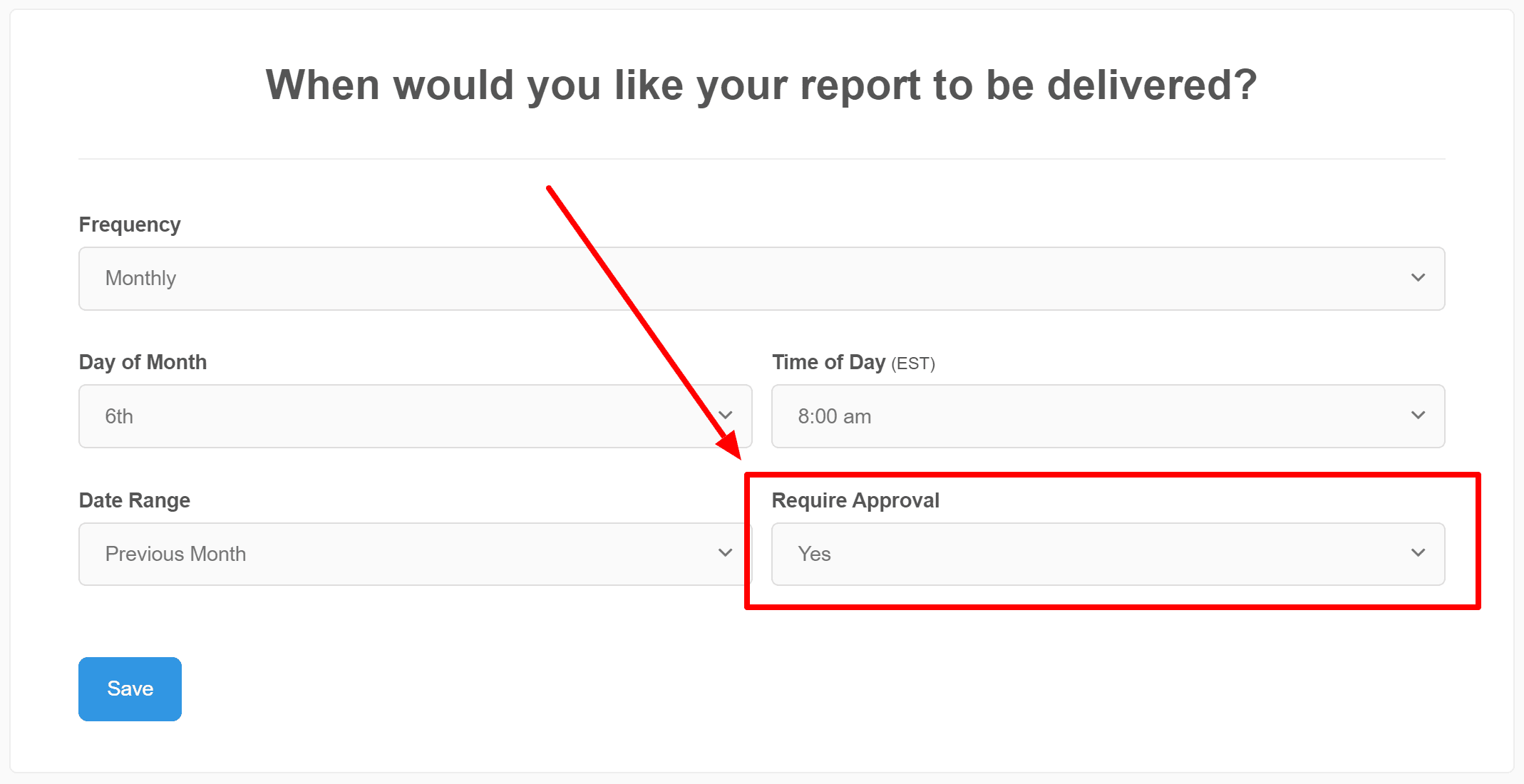 Approve reports before sending