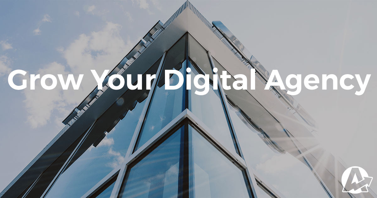 23 Clever Ways to Grow & Scale Your Digital Agency