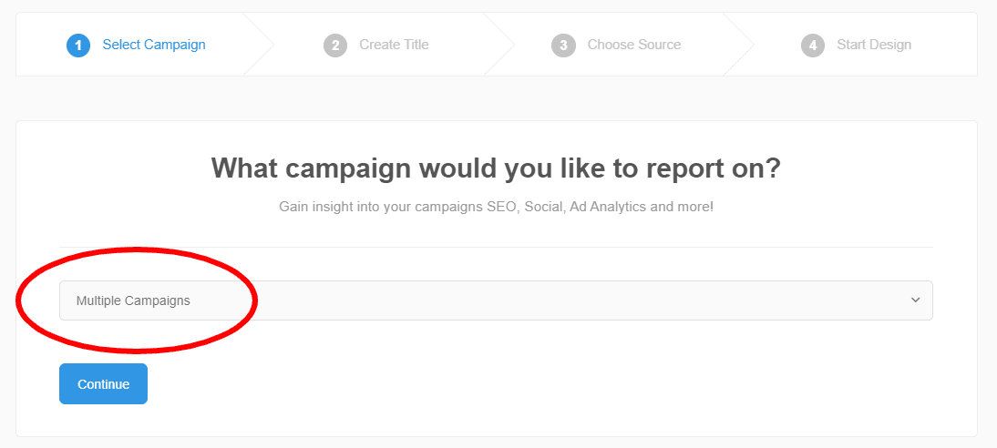 Create reports with data from multiple campaigns